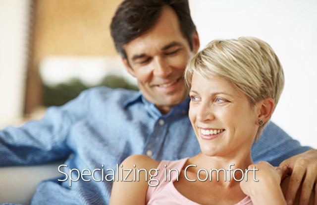 Specializing In Comfort